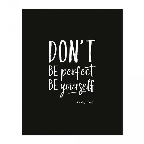 """Lilipinso Poster Spruch """"Don't be perfect"""" schwarz weiß"""