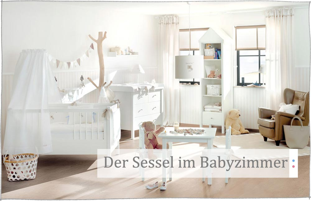 Der Sessel Im Babyzimmer Kinder Raume Magazin Kinder Raume